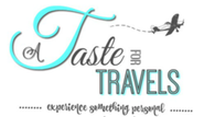 A Taste for Travels - Culinary Travel for Today's Foodie